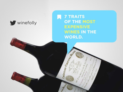 7 traits of the most expensive wine in the world