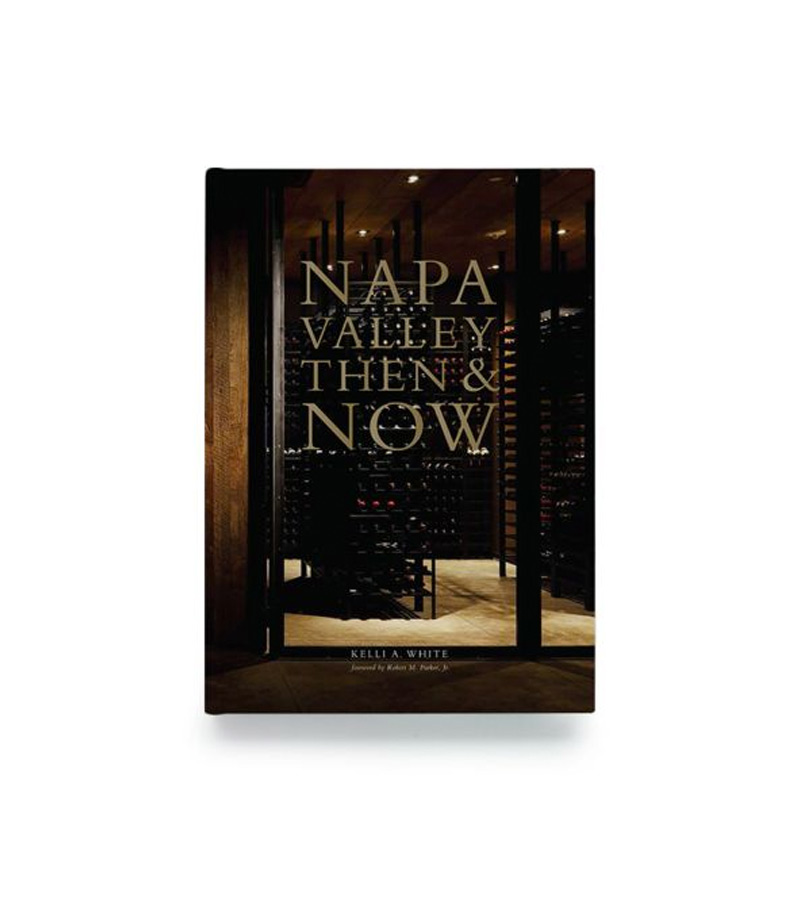 Napa Valley: Then and Now