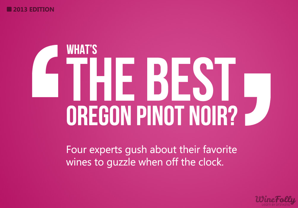 best-oregon-pinot-noir-2013
