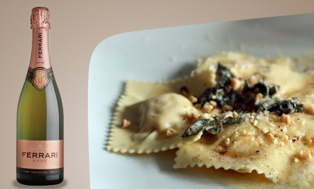 Try butternut squash ravioli with a rose franciacorta