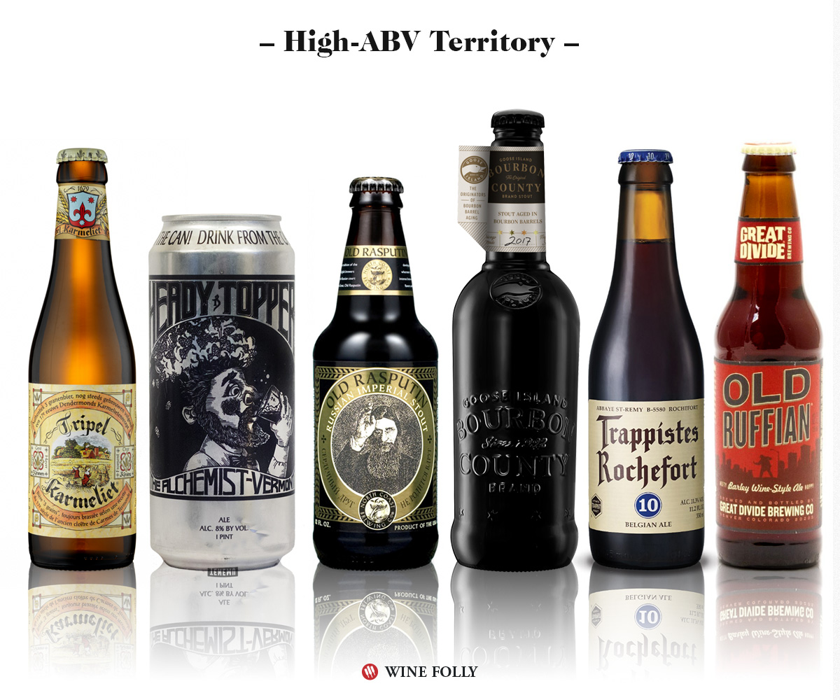 High ABV Alcohol Beer and wine alternatives: Tripel Karmeliet, Alchemist Heady Topper, North Coast Old Rasputin Russian Imperial Stout, Goose Island Bourbon, Trappistes Rochefort 10, Great Divide Old Ruffian