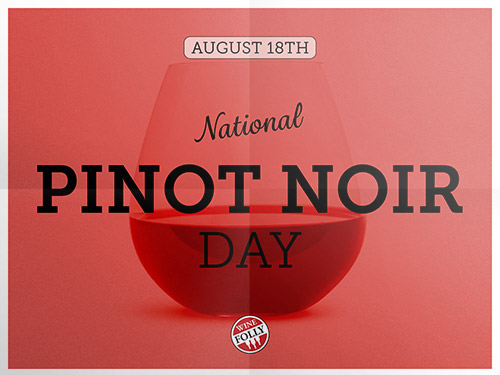 national-pinot-noir-day