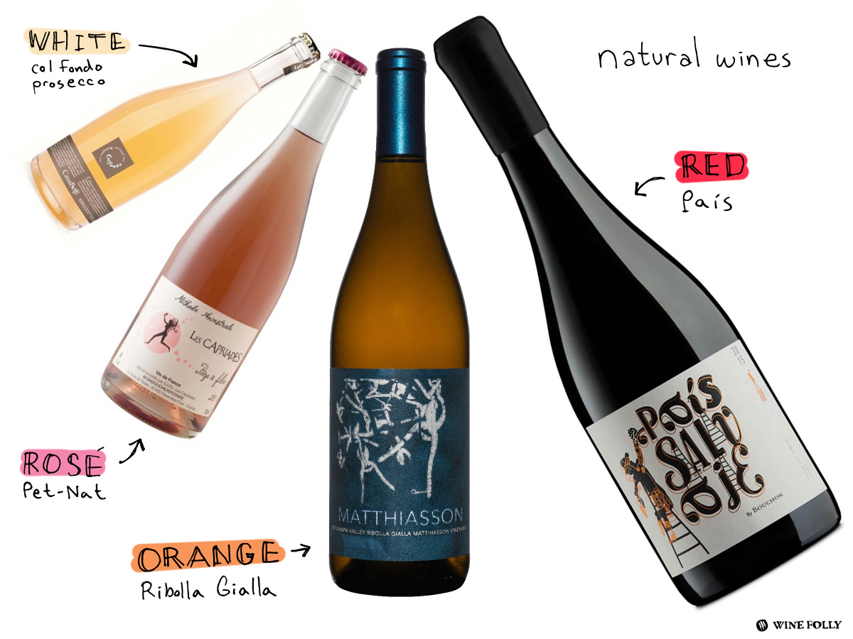 pais, ribolla gialla, pet-nat, col fondo prosecco are examples of natural wines