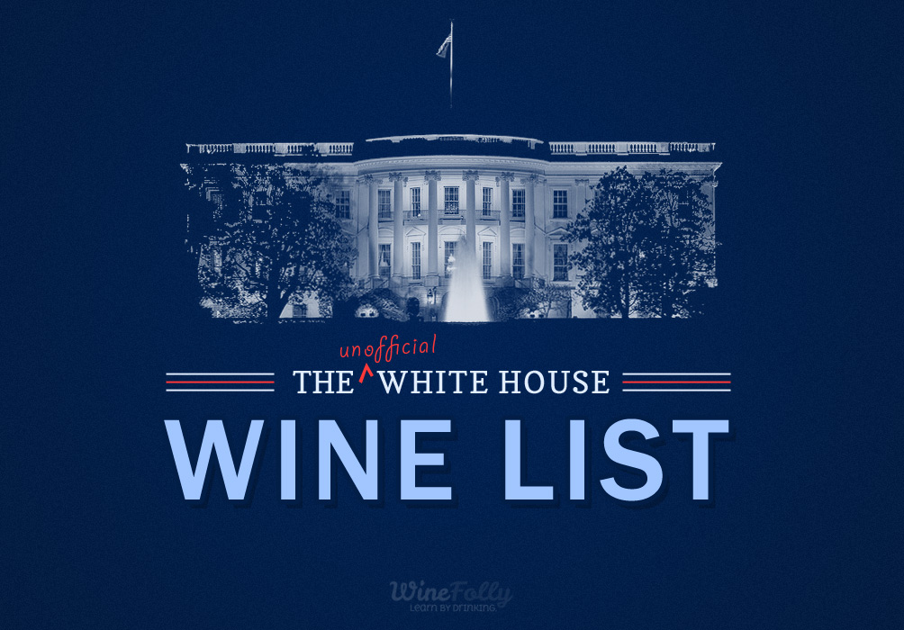President Wine, The Unofficial White House Wine List