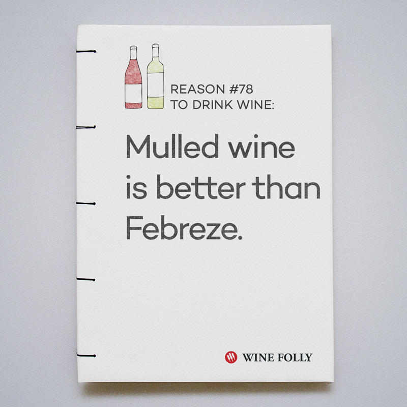 Reason #78: mulled wine is better than Febreze