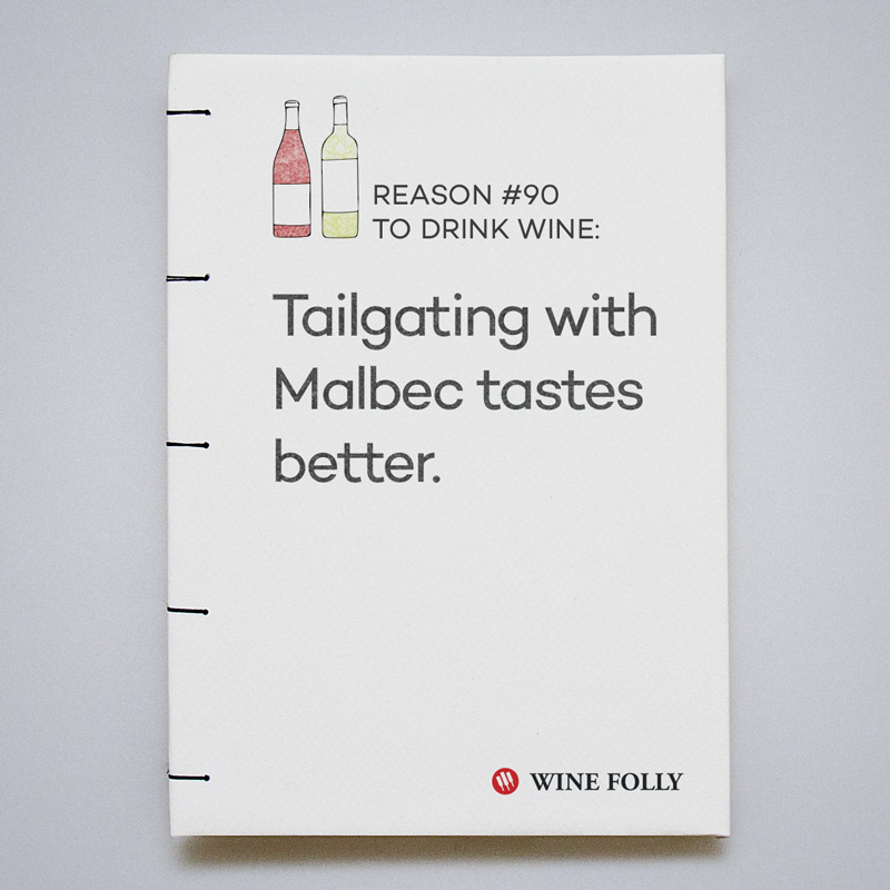 Tailgating with malbec tastes better.