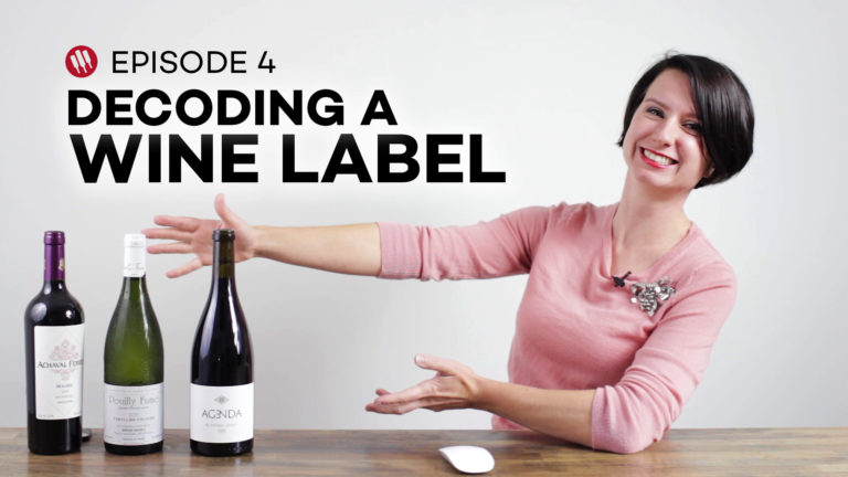 Wine 101 video series with Madeline Puckette of Wine Folly (Episode 4) Decoding a Wine Label