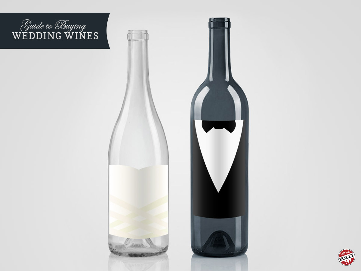 Buying Wedding Wines What To Get And How Much Wine Folly