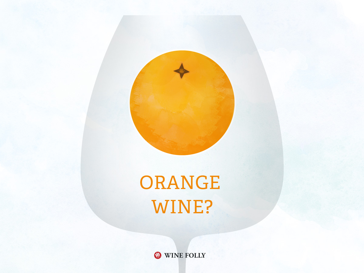 What is Orange Wine by Wine Folly