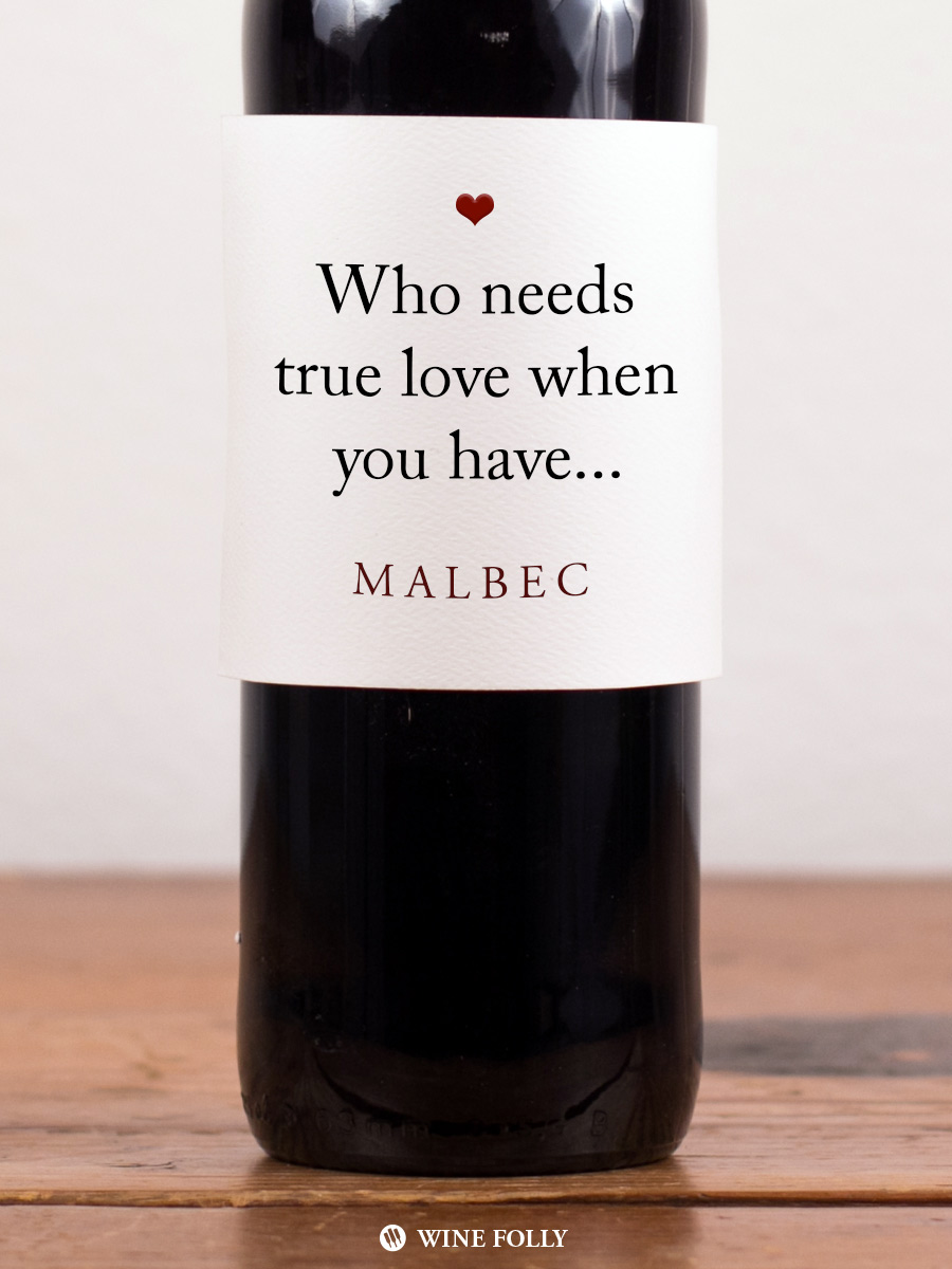 who-needs-love-malbec-quote