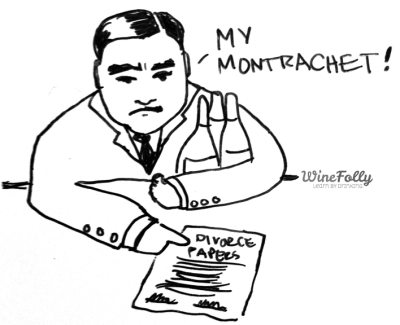 Wine divorce My Montrachet