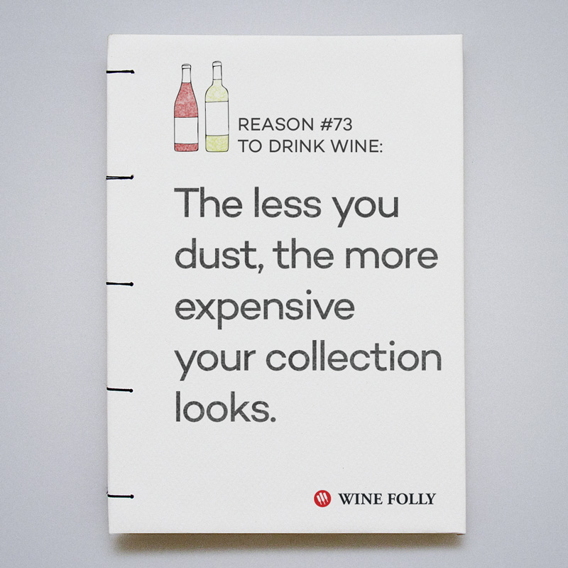 The less you dust, the more expensive your collection looks.
