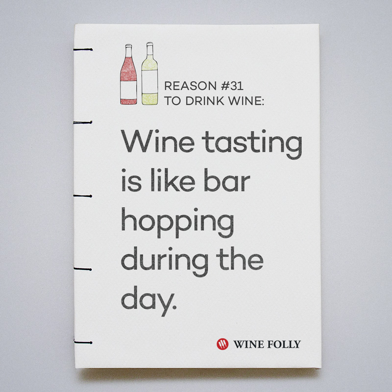 Wine tasting is like bar hoping during the day