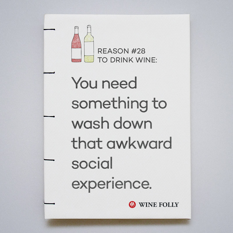 You need something to wash down that awkward social experience.